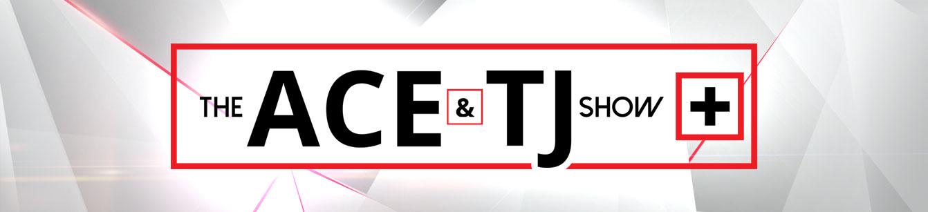 Ace & TJ Show Plus